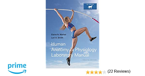 Human Anatomy & Physiology Laboratory Manual, Cat Version (12th ...