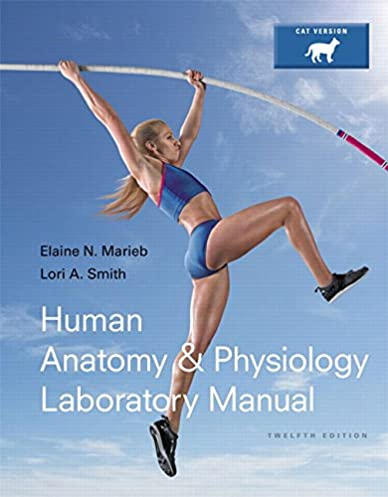 amazon com human anatomy physiology laboratory manual cat rh amazon com Lab Manual Fossils General Chemistry Lab Manual