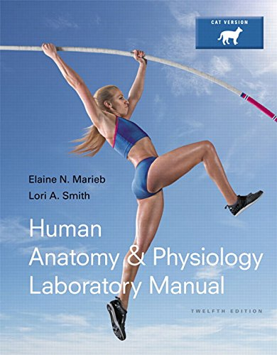 321980875 - Human Anatomy & Physiology Laboratory Manual, Cat Version Plus Mastering A&P with eText -- Access Card Package (12th Edition) (Marieb & Hoehn Human Anatomy & Physiology Lab Manuals)