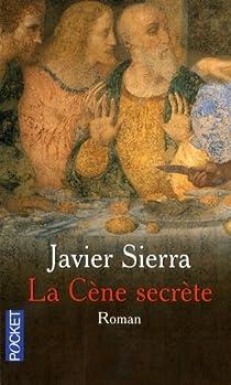 La Cène secrète par Sierra
