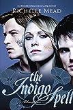 The Indigo Spell: A Bloodlines Novel
