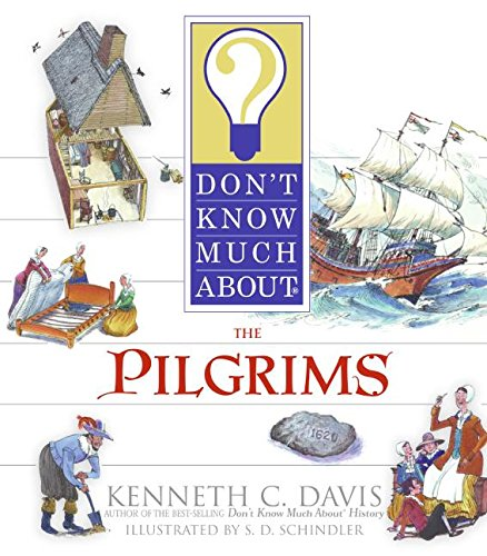 Don't Know Much About the Pilgrims (Don't Know Much About...(Paperback))