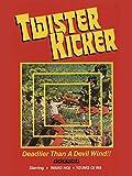 Twister Kicker