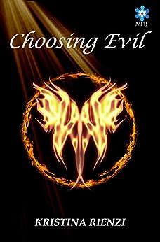 Choosing Evil by [Rienzi, Kristina]