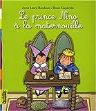 Le prince Nino à la maternouille
