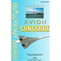 Avion Concorde : De l'évocation en 1943 au dernier vol en 2003