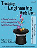 Teaching Engineering Made Easy, Celeste Baine and Cathi Cox, 0981930093