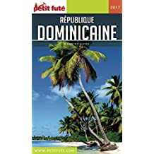 République dominicaine 2017 Petit Futé (Country Guide)