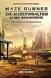 Maze Runner 2: Die Auserwählten in der Brandwüste - Offizieller Prequel-Comic (German Edition)