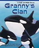 img - for Granny's Clan: A Tale of Wild Orcas book / textbook / text book