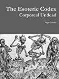 Book cover image for The Esoteric Codex: Corporeal Undead