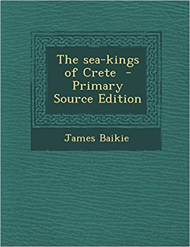 Book The Sea-Kings of Crete - Primary Source Edition