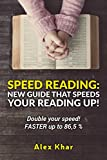 Speed reading:  New guide that speeds your reading up! Double your speed! FASTER up to 86,5 %