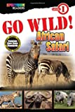 GO WILD! African Safari: Level 1 (Spectrum® Readers)