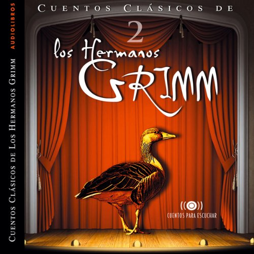 Los Hermanos Grimm: Cuentos IV [The Brothers Grimm: Stories, Part 2]
