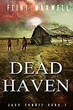 Dead Haven: A Zombie Novel (Jack Zombie Book 1)