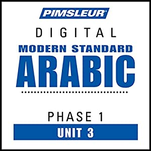 Arabic (Modern Standard) Phase 1, Unit 03 Audiobook