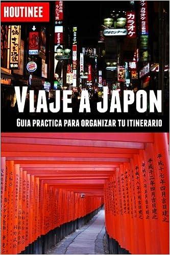 Viaje a Japón - Turismo fácil y por tu cuenta: Guía práctica para ...