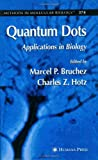 Quantum Dots : Applications in Biology, , 1588295621