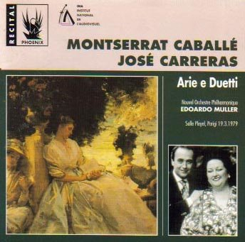 Montserrat Caballé e José Carreras: Arie e Duetti Arias and Duets
