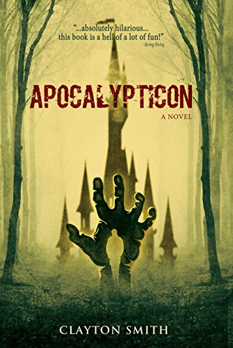 Apocalypticon by [Smith, Clayton]
