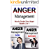 Anger Management: How to Control Your Anger (Anger Control, Emotional Control, Frustration, Rage, Temper, Controlling Anger, Controlling Your Temper)