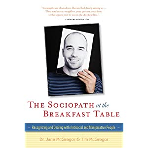 Learn more about the book, The Sociopath at the Breakfast Table