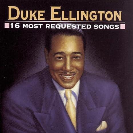 Duke ellington 16 most requested songs amazon com music Duke Ellington Orchestra Members LED Zeppelin Coloring Page Duke Ellington as a Composer