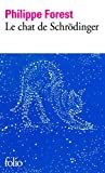 img - for Le Chat De Schrodinger by Philippe Forest (2014-11-01) book / textbook / text book
