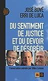 Du sentiment de justice et du devoir de désobéir par Bové