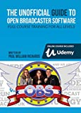 The Unofficial Guide to Open Broadcaster