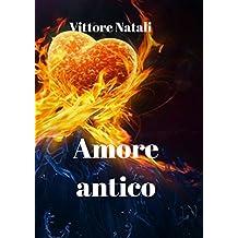 Amore antico (Italian Edition)