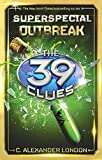 the 39 clues book one - Outbreak (The 39 Clues: Super Special, Book 1)