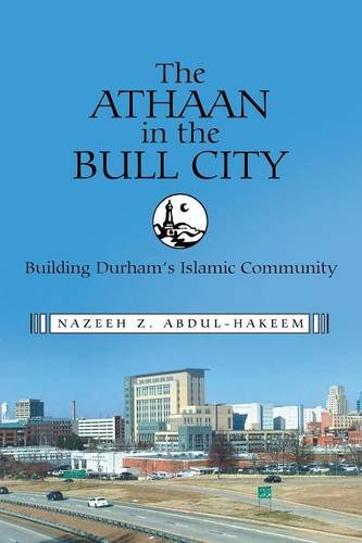 The Athaan in the Bull City: Building Durham's Islamic - Northgate Durham