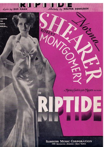Riptide (1934 Sheet Music) Dedicated to Norma Shearer on Cover