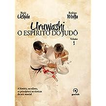 Uruwashi: O espírito do judô