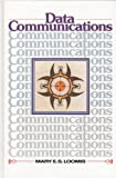Data Communications, Loomis, Mary E., 0131964690