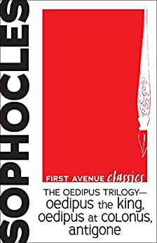 The Oedipus Trilogy - Oedipus the King, Oedipus at Colonus ...