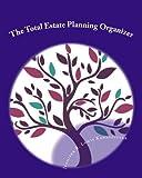 The Total Estate Planning Organizer, Jennifer Lewis Kannegieter, 1491034831