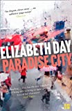 Paradise City by  Elizabeth Day in stock, buy online here