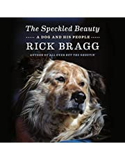 The Speckled Beauty: A Dog and His People
