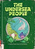 The Undersea People, Eve Bunting, 087191624X