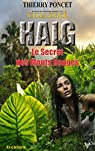 HAIG - Le Secret des Monts Rouges par Poncet