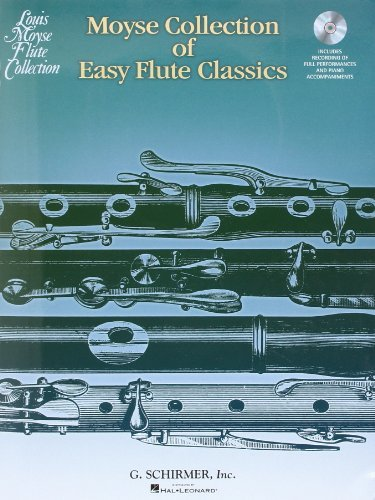 By Various Moyse Collection of Easy Flute Classics: 20 Pieces edited by Louis Moyse with a CD of performances a [Paperback] PDF
