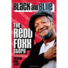 Michael Seth Starr'sBlack and Blue: the Redd Foxx Story [Hardcover]2011