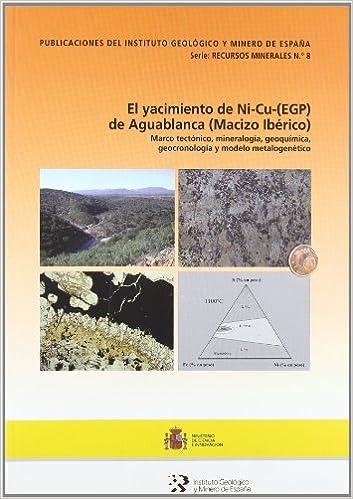 El yacimiento de Ni-Cu- EGP de Aguablanca Macizo Ibérico