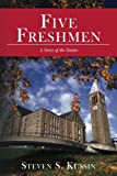 Five Freshmen: A Story of the Sixties