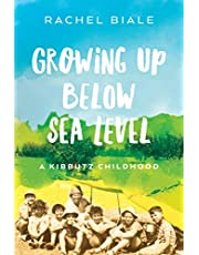 Growing Up Below Sea Level: A Kibbutz Childhood