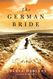 The German Bride: A Novel by Joanna Hershon front cover