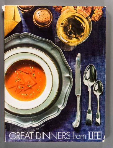 Great Dinners from Life.phots. By John Dominis ( and (Great Dinners)